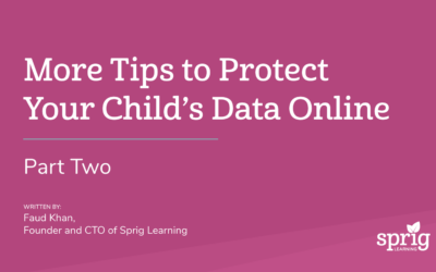 More Tips to Protect Your Child's Data Online (Part Two – Children on Computers)